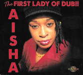 Aisha - The First Lady Of Dub!! (Ariwa) CD